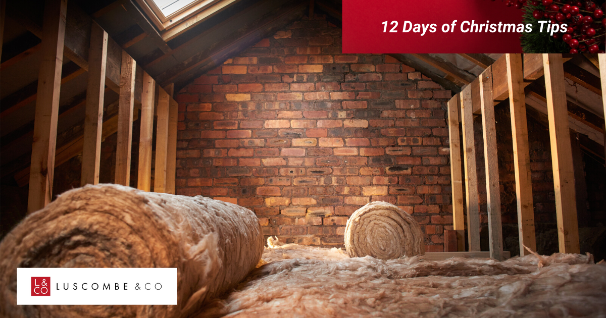 12 Tips of Christmas - Day 10 - Do You Have Adequate Insulation