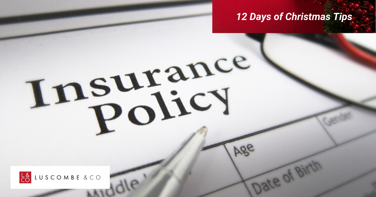 12 Tips of Christmas - Day 9 - Check Your Insurance Policy