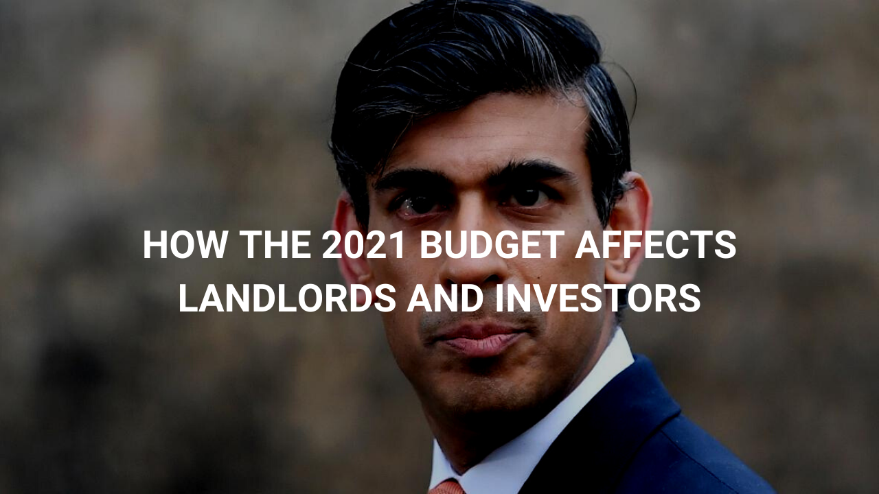 How the 2021 Budget Affects Landlords and Investors